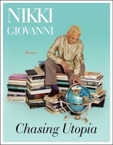 image of cover of Chasing Utopia - shows the author, Nikki Giovanni, sitting on stacks of books looking at a globe